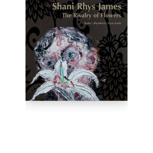 Shani Rhys James - The Rivalry of Flowers
